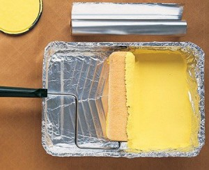 Painting clean-up is easy if you put aluminium foil or a plastic bag over the painting pan